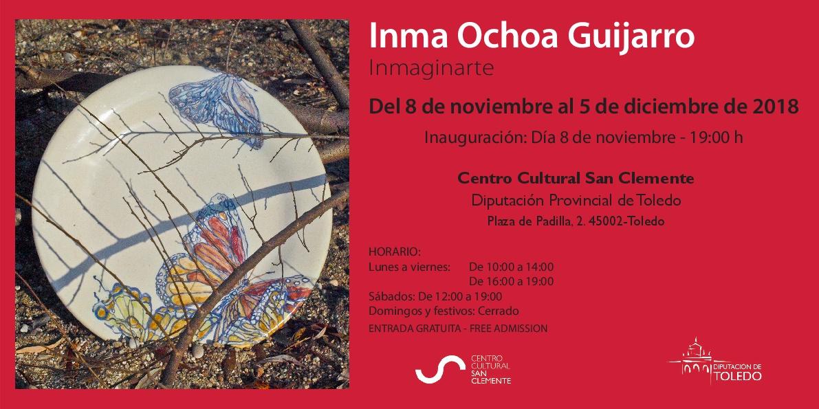 """http://www.toledo.es/wp-content/uploads/2018/10/invitacion-001.jpg. Inauguración Exposición """"Inmaginarte"""", de Inma Ochoa Guijarro"""