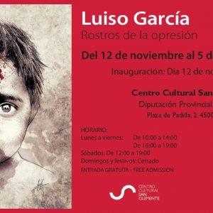 """Exposición """"Rostros de opresión"""" de Luiso García"""