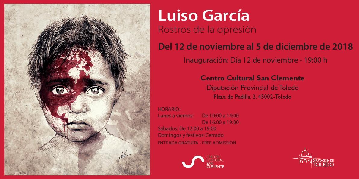 """http://www.toledo.es/wp-content/uploads/2018/10/invitacion_1-001.jpg. Exposición """"Rostros de opresión"""" de Luiso García"""
