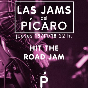 LAS JAMS DEL PICARO: HIT THE ROAD JAM