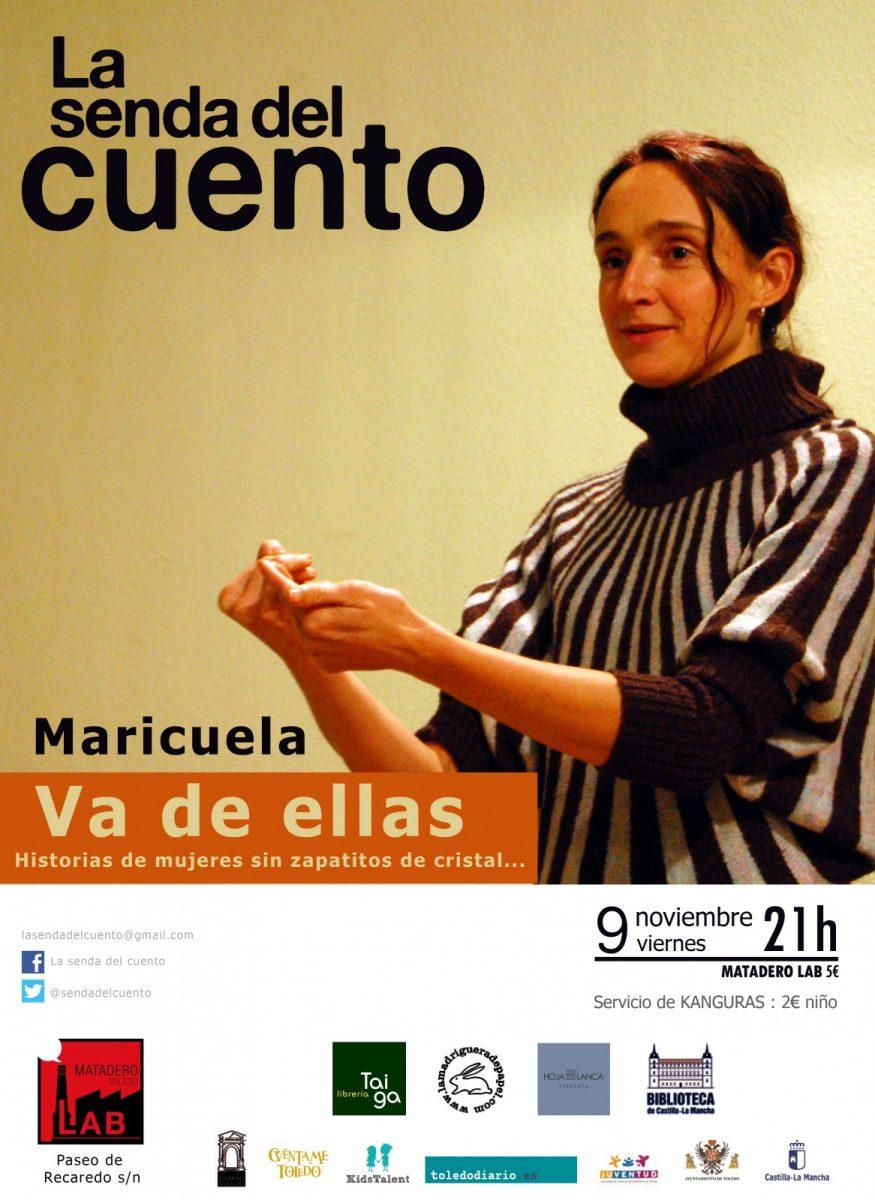 https://www.toledo.es/wp-content/uploads/2018/10/maricuela-adultos-9-de-noviembre-2018-875x1200.jpg. La senda del cuento