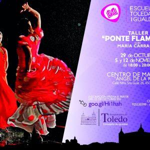 """ALLER """"PONTE FLAMENCA"""". ESCUELA TOLEDANA DE IGUALDAD"""