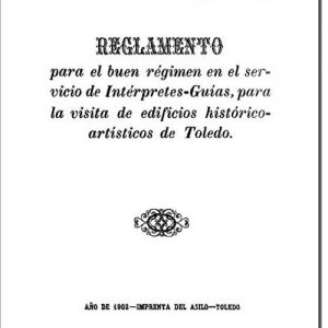 71. La primera regulación de los guías turísticos de Toledo (1902)
