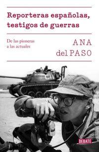 "Presentación del libro: ""Reporteras españolas. Testigos de guerra"""