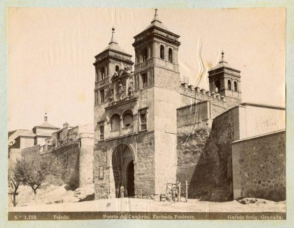 1752 - Toledo. Puerta del Cambrón. Fachada Poniente