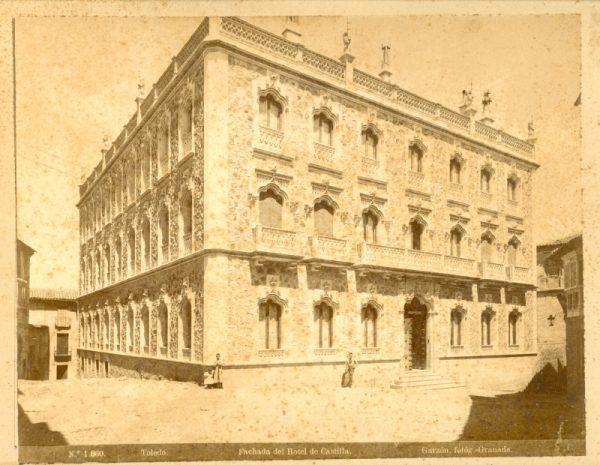 1860 - Toledo. Fachada del Hotel de Castilla