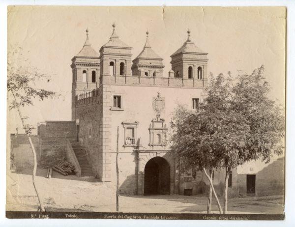 1862 - Toledo. Puerta del Cambrón. Fachada Levante