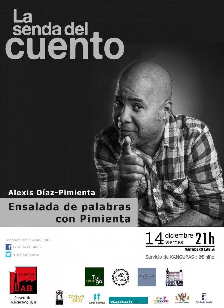 http://www.toledo.es/wp-content/uploads/2018/11/alesix-diaz-pomienta-adultos-14-de-diciembre-2018-875x1200.jpg. LA SENDA DEL CUENTO