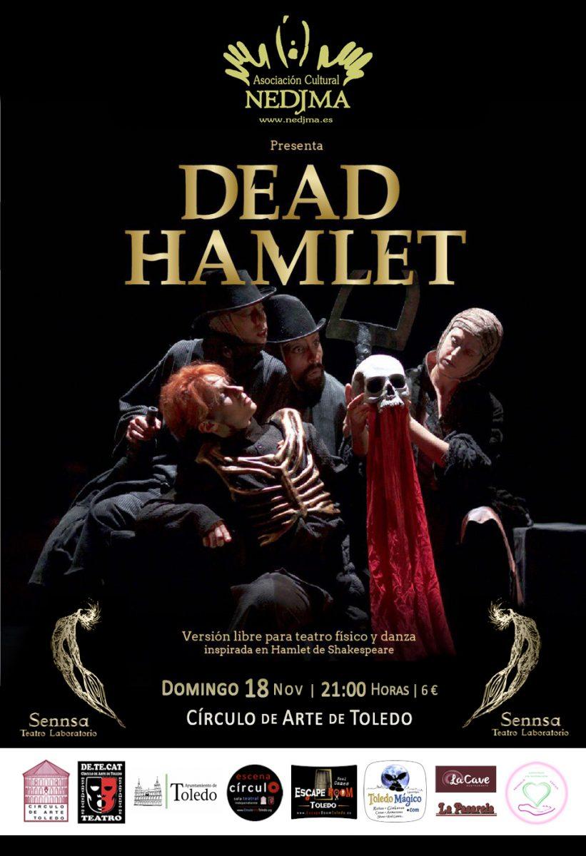 https://www.toledo.es/wp-content/uploads/2018/11/cartel-dead-hamlet-escena-circulo-2018-821x1200.jpg. Representación teatral Agitada de «DEAD HAMLET» de William Shakespeare