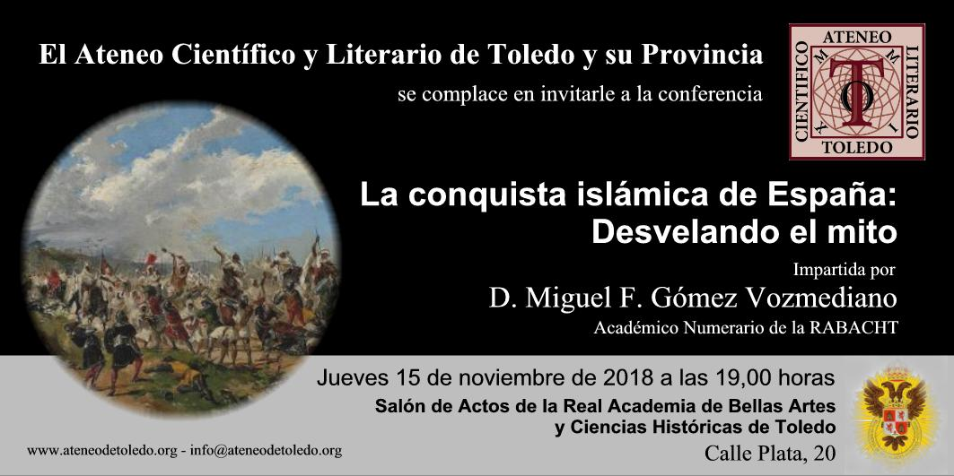 https://www.toledo.es/wp-content/uploads/2018/11/conferencia-consquista-islamica-modificada-2.jpg. Conferencia La conquista islámica de España: desvelando el mito