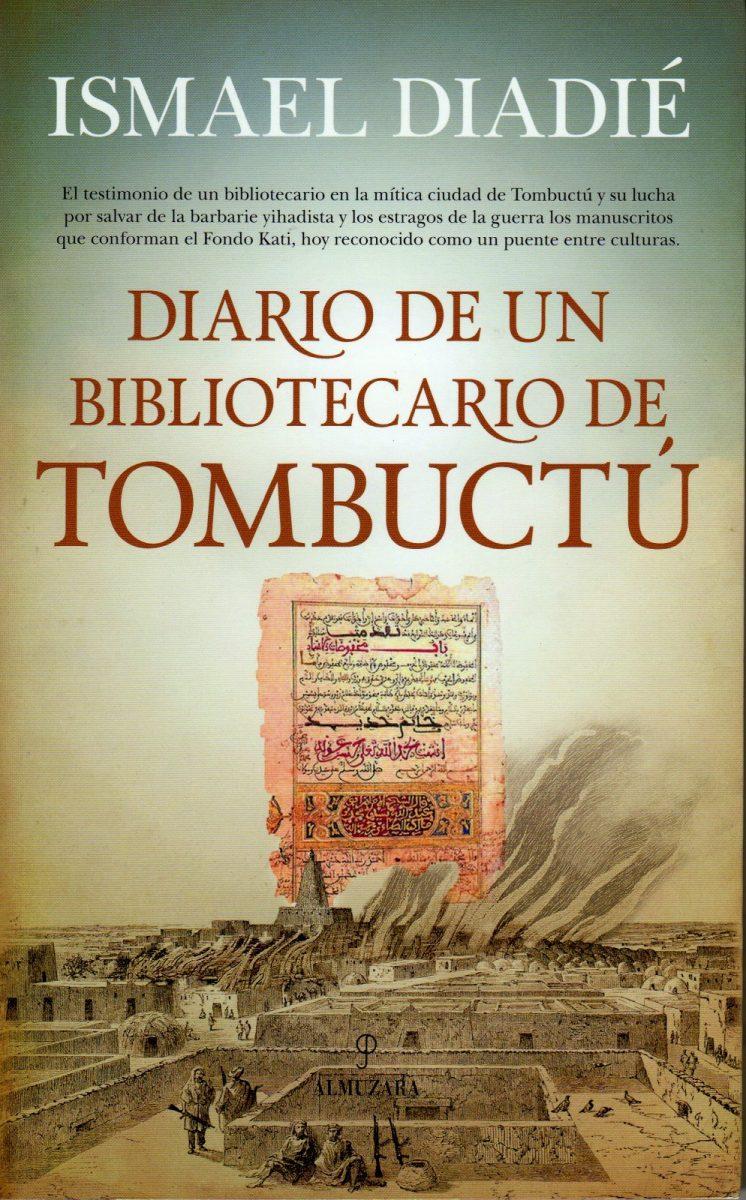 Presentación del libro DIARIO DE UN BIBLIOTECARIO DE TOMBUCTÜ de Ismael Diadié