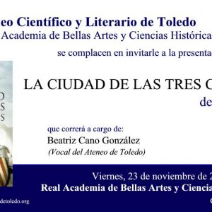 """Presentación del libro """"La ciudad de las tres Catedrales"""""""
