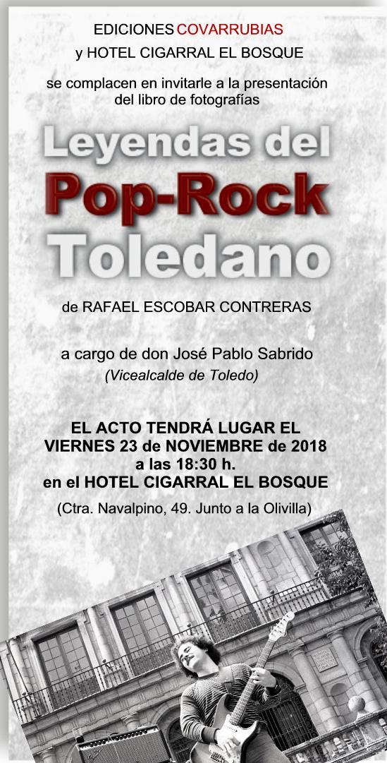 """Presentación del libro """"LEYENDAS DEL POP-ROCK TOLEDANO"""", de Rafael Escobar Contreras"""