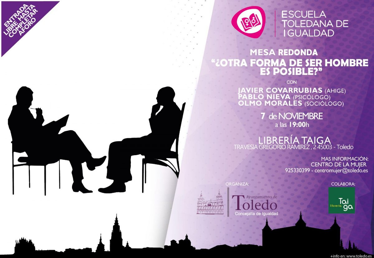 http://www.toledo.es/wp-content/uploads/2018/11/mes-redonda-cartel-correcto-1200x830.jpg. Mesa redonda ¿otra forma de ser hombre es posible?