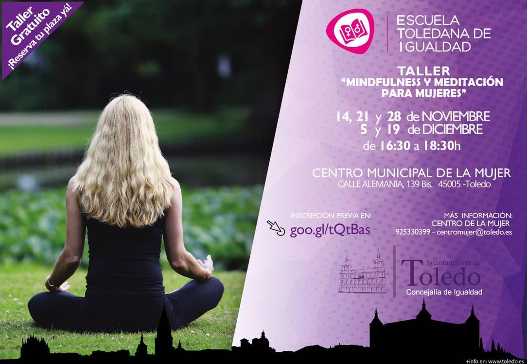 http://www.toledo.es/wp-content/uploads/2018/11/mindfulness-noviembre-diciembre-1.jpg. Escuela Toledana de Igualdad (ETI): Taller Mindfulness y Meditación  para mujeres