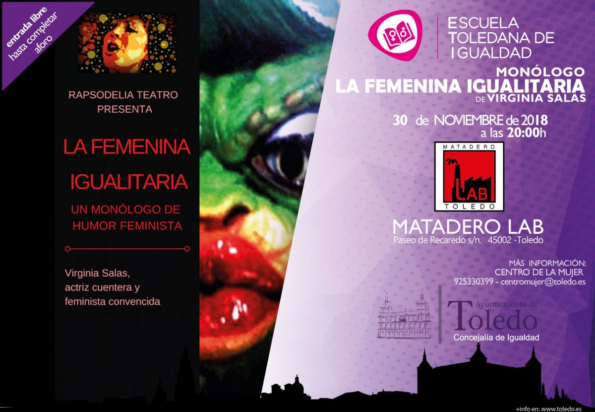 "http://www.toledo.es/wp-content/uploads/2018/11/monologo-01-1200x830.jpg. ETI.  MONÓLOGO DE HUMOR ""LA FEMENINA IGUALITARIA"" 30 NOVIEMBRE 2018."