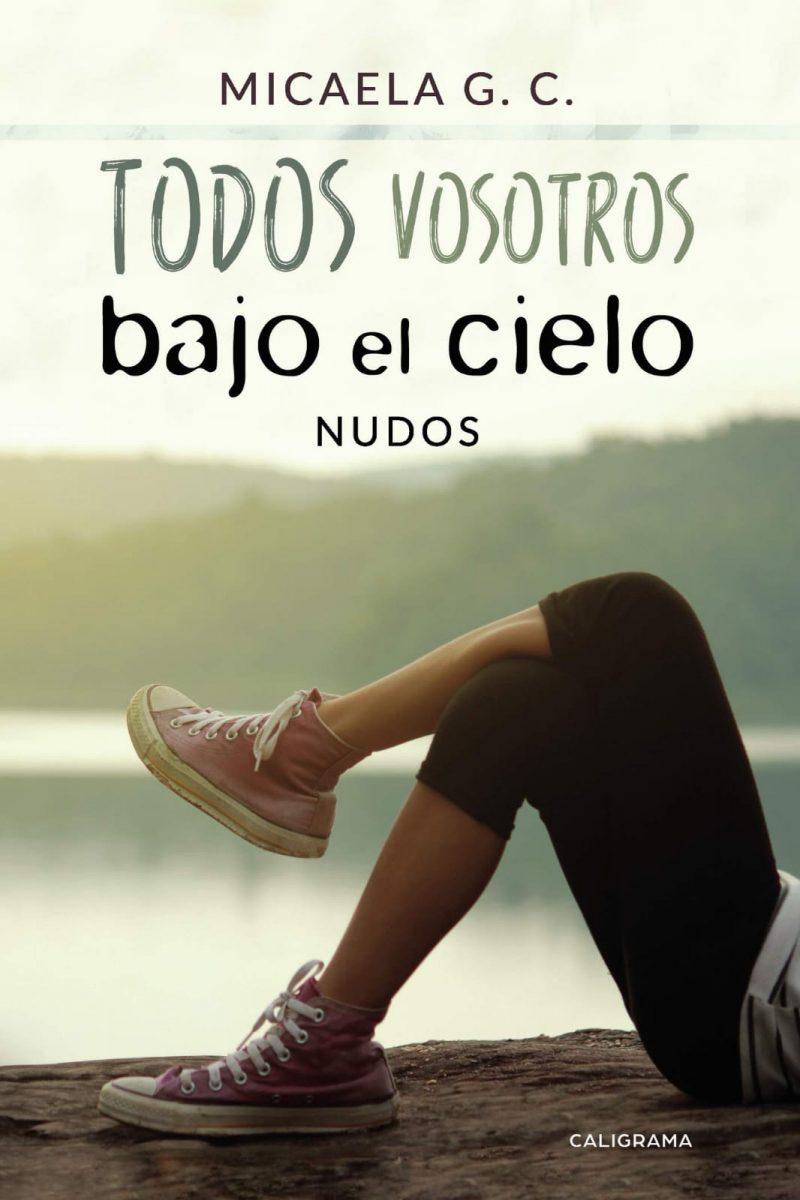"""http://www.toledo.es/wp-content/uploads/2018/11/portada-libro-micaela-g.c-800x1200.jpg. Presentación del libro """"Todos vosotros bajo el cielo"""", de Micaela G.C."""