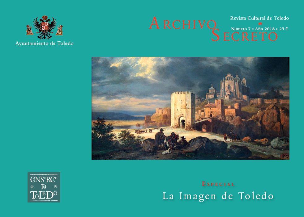 http://www.toledo.es/wp-content/uploads/2018/12/archivo-secreto-1.jpg. Presentación número 7 revista Archivo Secreto