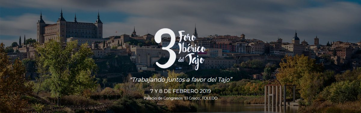 http://www.toledo.es/wp-content/uploads/2018/12/foro_tajo_banner-1200x375.jpg. Participa en el III Foro Ibérico del Tajo