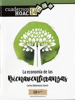 http://www.toledo.es/wp-content/uploads/2018/12/la-economia-de-las-bienaventuranzas.jpg. PRESENTACIÓN DE LIBRO: La economía de las Bienaventuranzas