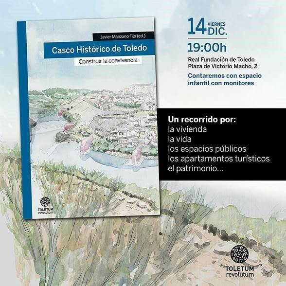 Presentación del libro de Javier Manzano Casco Histórico de Toledo. Construir la convivencia