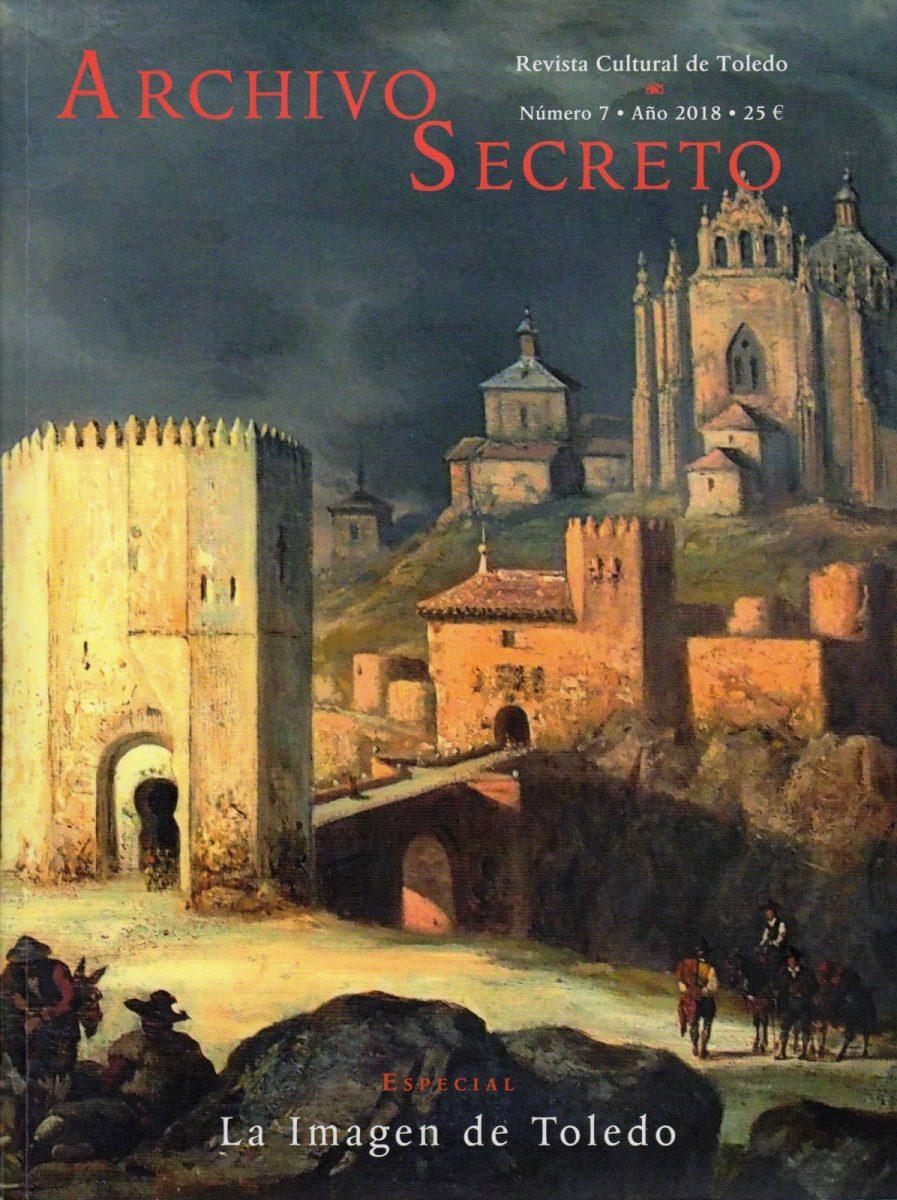 """http://www.toledo.es/wp-content/uploads/2018/12/portada-archivo-secreto-897x1200.jpg. Presentacion del número 7 de la revista cultural """"Archivo Secreto"""""""