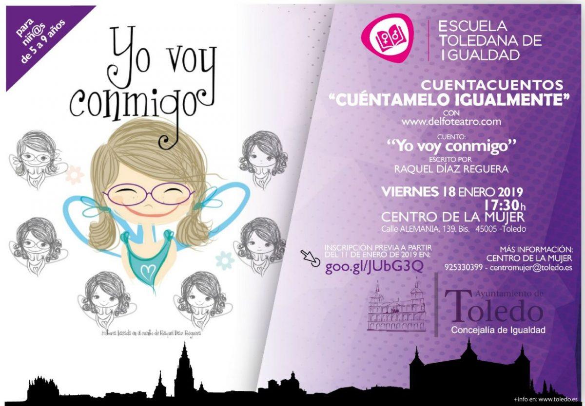"""https://www.toledo.es/wp-content/uploads/2019/01/cuentacuentos-enero-2019-1200x834.jpg. ESCUELA TOLEDANA IGUALDAD. CUENTACUENTOS ENERO 2019. """"YO VOY CONMIGO"""""""