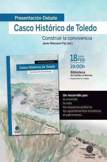 MESA REDONDA: Casco histórico de Toledo: construir la convivencia
