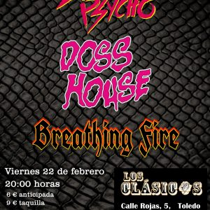 EROTIC PSYCHO + Doss House+ BREATHING FIRE