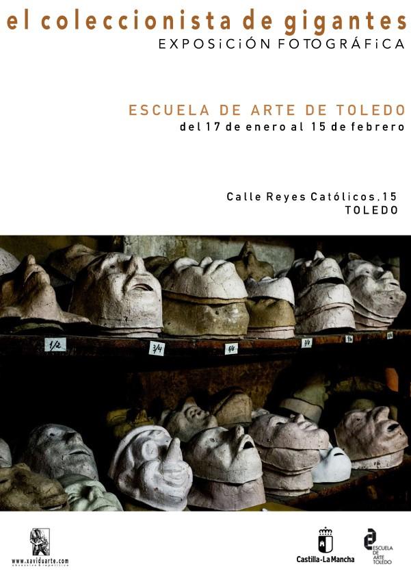 """http://www.toledo.es/wp-content/uploads/2019/01/escuela-de-arte.jpg. Exposición fotográfica """"El coleccionista de Gigantes. Xavi Duarte"""""""