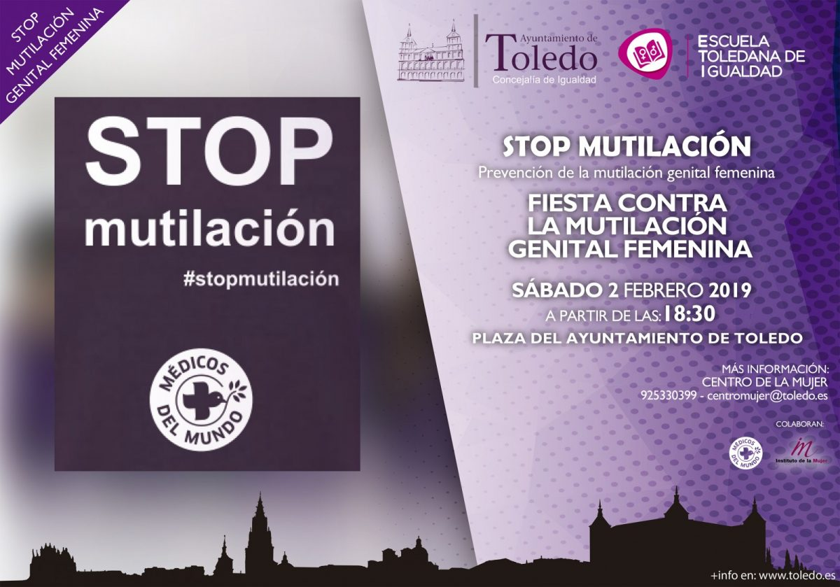 http://www.toledo.es/wp-content/uploads/2019/01/eti-2-febrero-stop-mutilacion-1200x839.jpg. STOP MUTILACIÓN: FIESTA CONTRA LA MUTILACIÓN GENITAL FEMENINA.