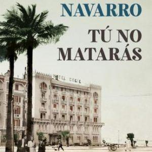PRESENTACIÓN DE LIBRO: Tú no matarás de Julia Navarro