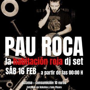 SALA PÍCARO CLUB. 20 AÑOS: PAU LA HABITACION ROJA DJ SET