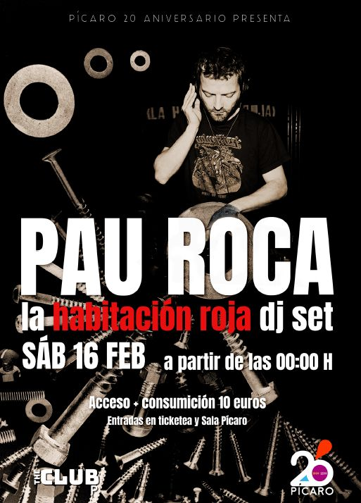 http://www.toledo.es/wp-content/uploads/2019/01/pau-roca.jpg. SALA PÍCARO CLUB. 20 AÑOS: PAU LA HABITACION ROJA DJ SET