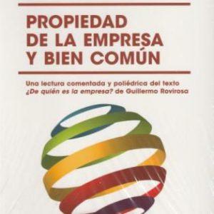 PRESENTACIÓN DE LIBRO: Propiedad de la empresa y bien común