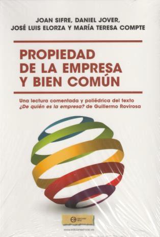 http://www.toledo.es/wp-content/uploads/2019/01/propiedad-de-la-empresa.jpg. PRESENTACIÓN DE LIBRO: Propiedad de la empresa y bien común