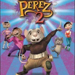 """Cine Familiar """"El ratoncito de tus sueños: Pérez 2"""""""