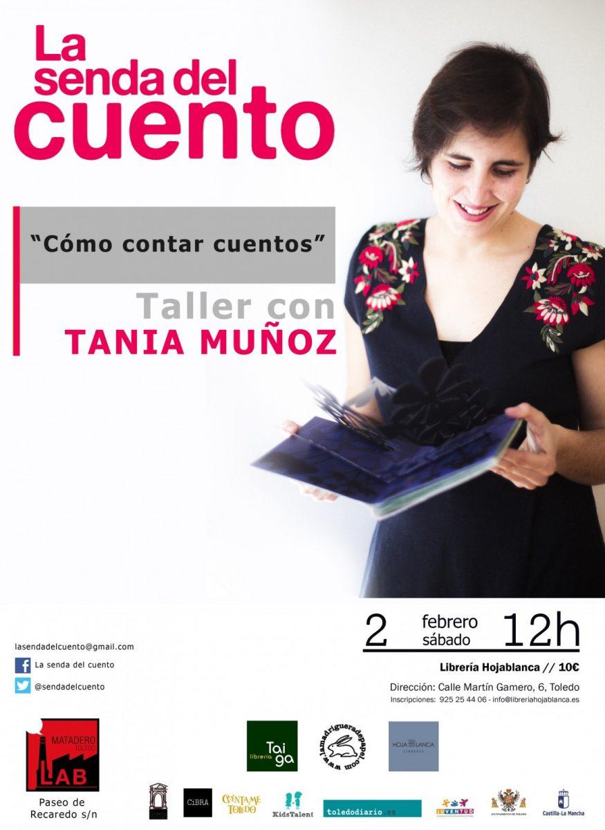https://www.toledo.es/wp-content/uploads/2019/01/tania-munoz-taller-02-2-febrero-2019-875x1200.jpg. LA SENDA DEL CUENTO