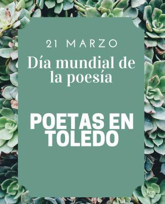 https://www.toledo.es/wp-content/uploads/2019/02/21-marzo.jpg. Día mundial de la poesía. Recital poético