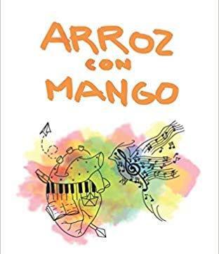 https://www.toledo.es/wp-content/uploads/2019/02/arroz-con-mango.jpg. Presentación del libro: Arroz con mango