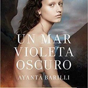 Presentación del libro: Un mar violeta oscuro por Ayanta Barilli