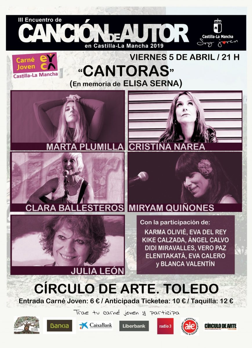 http://www.toledo.es/wp-content/uploads/2019/02/cantorasp-869x1200.jpg. III Encuentro de Canción de Autor: Concierto (En memoria de Elisa Serna).Grupo de participantes en 2018 interpretarán temas de Elisa
