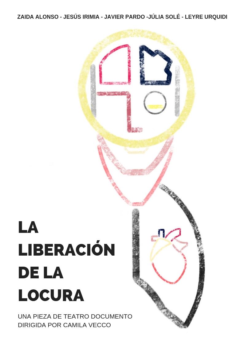 "https://www.toledo.es/wp-content/uploads/2019/02/cartel-liberacion-locura-.jpg. ESCENA LAB: ""La liberación de la locura"""
