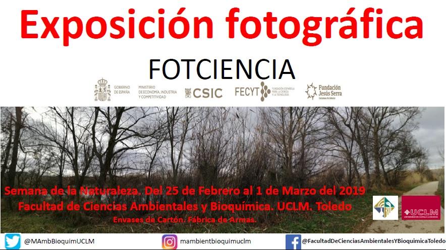 https://www.toledo.es/wp-content/uploads/2019/02/cartel_fotciencia.jpg. Semana de la Naturaleza: Exposición FOTCIENCIA15 (CSIC y FECYT).