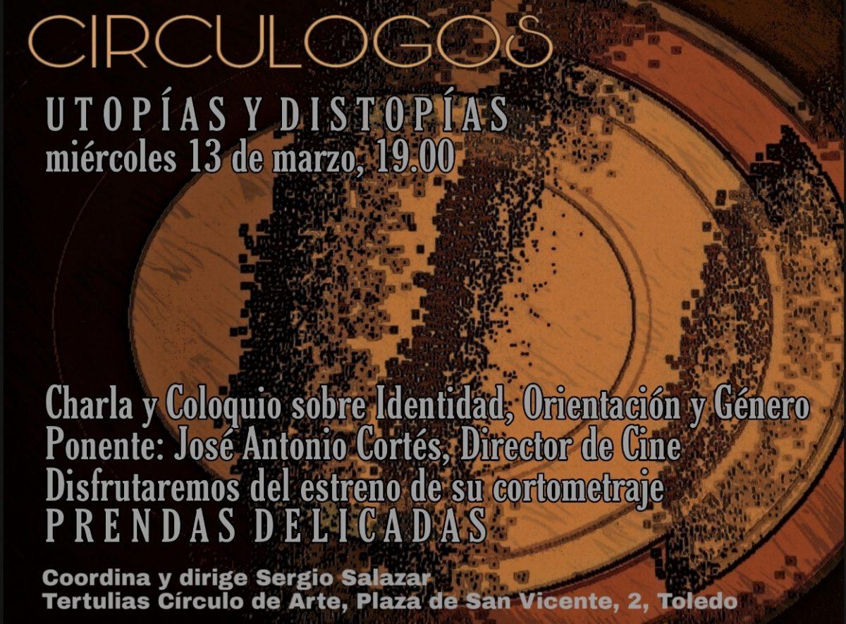 """https://www.toledo.es/wp-content/uploads/2019/02/circulogos-1200x885.jpg. Circulogos """"Utopías y Distopías"""""""