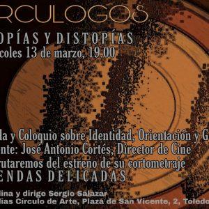 """Circulogos """"Utopías y Distopías"""""""