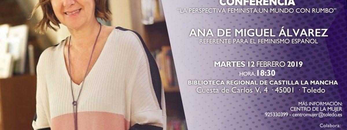 """Conferencia """"La perspectiva feminista: Un mundo con…"""