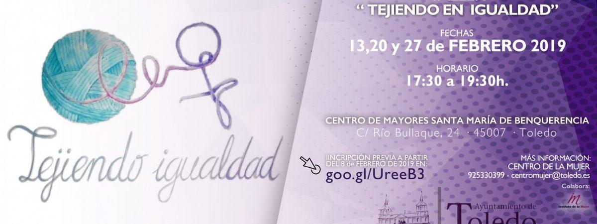 """TALLER """"TEJIENDO IGUALDAD"""" ESCUELA TOLEDANA DE IGUALDAD."""
