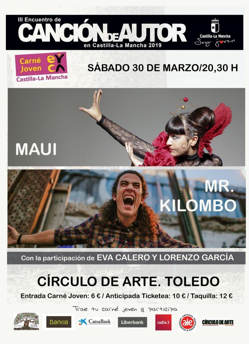 https://www.toledo.es/wp-content/uploads/2019/02/mauikilombop-869x1200.jpg. III Encuentro de Canción de Autor: Concierto Eva Calero y Lorenzo García; Mr Kilombo y Maui