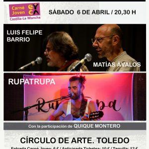 III Encuentro de Canción de Autor: Concierto Quique Montero; Luis Felipe y Matías Ávalos y Rupatrupa